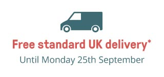 Free standard UK delivery until Monday 25th September